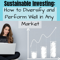 Sustainable Investing_ How to Diversify to Perform Well in Any Market