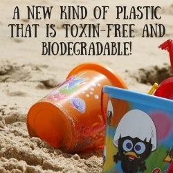 A New Kind of Plastic that is Toxin-free and Biodegradable!