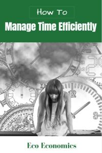How to manage time efficiently (1)
