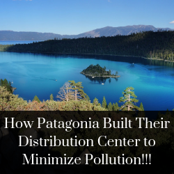 How Patagonia Built Their Distribution Center to Minimize Pollution